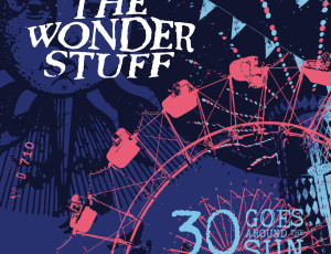 The Wonder Stuff – '30 Goes Around The Sun' album sampler