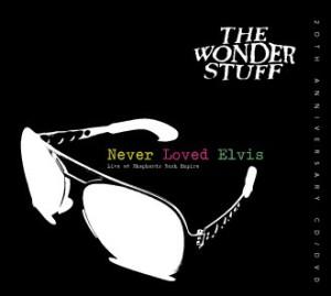 Never Loved Elvis Live