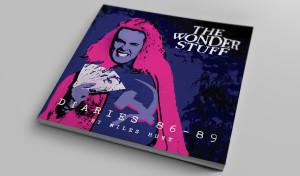THE WONDER STUFF DIARIES - '86-'89