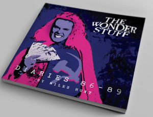 THE WONDER STUFF DIARIES – '86-'89