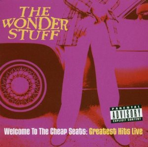 WELCOME TO THE CHEAP SEATS : GREATEST HITS LIVE