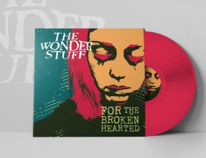 The Wonder Stuff release brand new single, 'For The Broken Hearted' on 5th August
