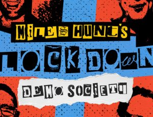 Bandcamp Page – Miles Hunt's Lock Down Demo Society
